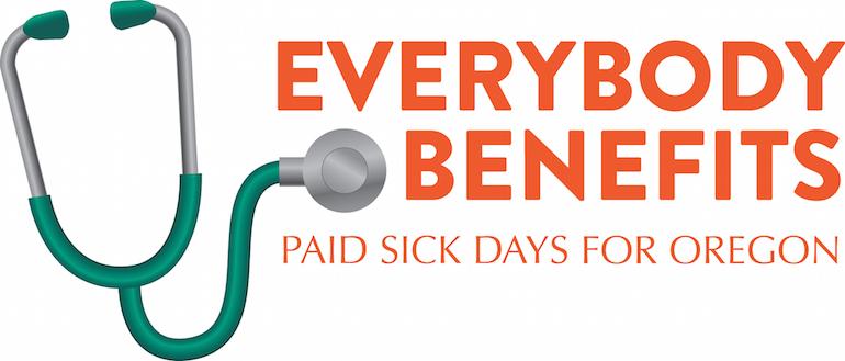 EverybodyBenefitsOregon.org | Oregon's Campaign for Earned Sick Days